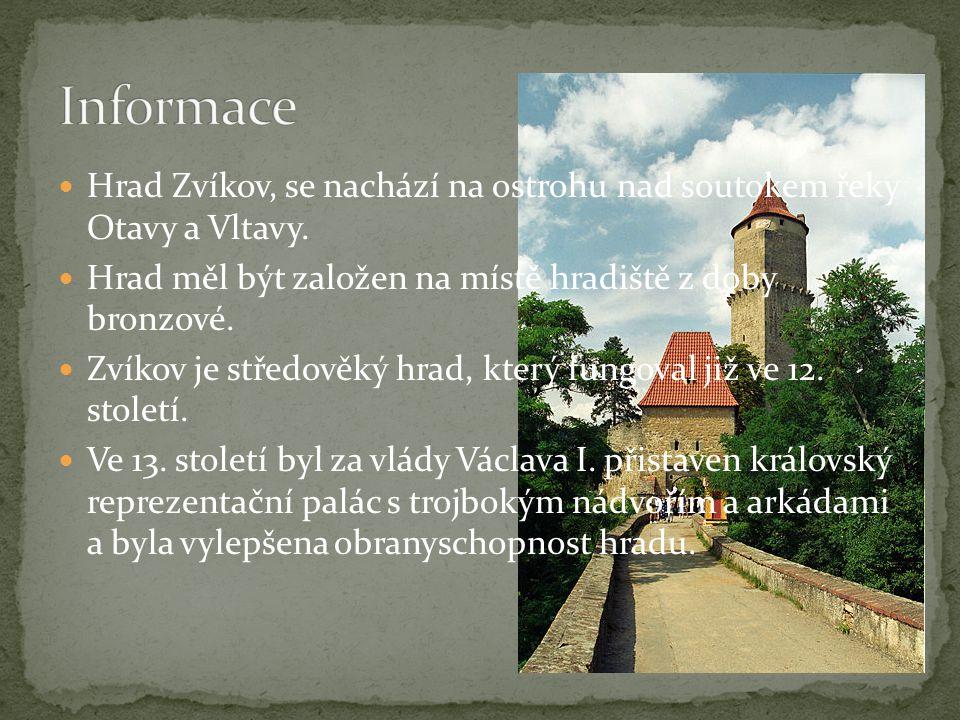  Hrad Zvíkov, se nachází na ostrohu nad soutokem řeky Otavy a Vltavy.  Hrad měl být založen na místě hradiště z doby bronzové.  Zvíkov je středověk
