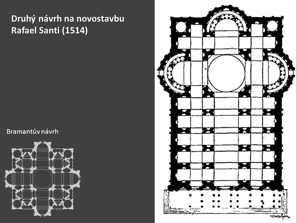 Druhý návrh na novostavbu Rafael Santi (1514) Bramantův návrh