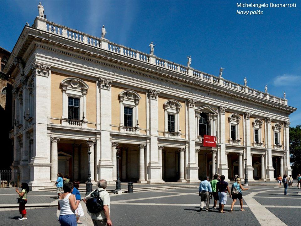 Michelangelo Buonarroti Nový palác