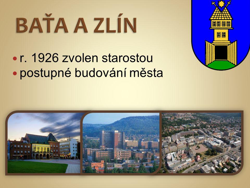  r. 1926 zvolen starostou  postupné budování města