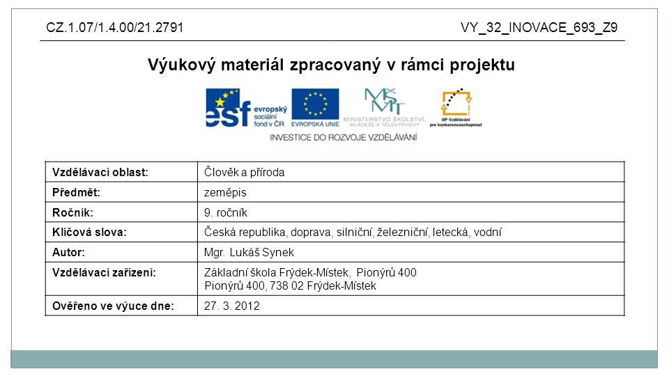 Doprava ropy a zemního plynu  ropu do Česka přivádějí Ropovod Družba a Ropovod IngolstadtRopovod DružbaRopovod Ingolstadt  plyn se do ČR dodává z Ruska http://www.hajduch.net/system/files/image/cesko/hospodarstvi/ropovod.jpg http://www.hajduch.net/system/files/image/cesko/hospodarstvi/plynovod.jpg