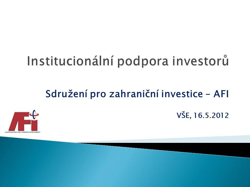 Sdružení pro zahraniční investice – AFI VŠE, 16.5.2012