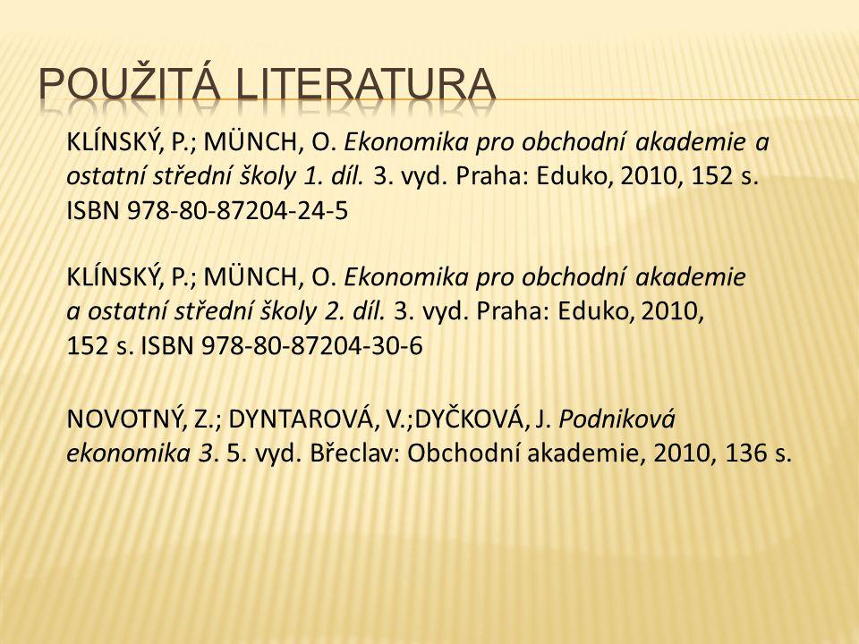 KLÍNSKÝ, P.; MÜNCH, O. Ekonomika pro obchodní akademie a ostatní střední školy 1.