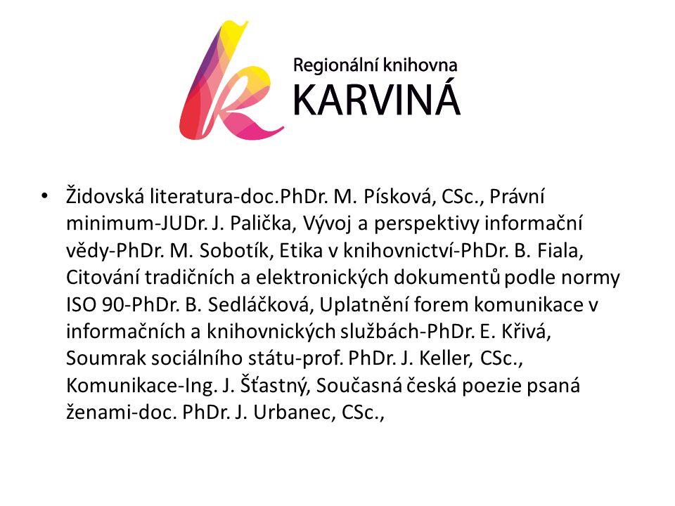 • Židovská literatura-doc.PhDr. M. Písková, CSc., Právní minimum-JUDr.