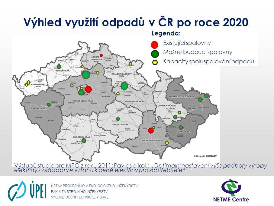 ÚSTAV PROCESNÍHO A EKOLOGICKÉHO INŽENÝRSTVÍ FAKULTA STROJNÍHO INŽENÝRSTVÍ VYSOKÉ UČENÍ TECHNICKÉ V BRNĚ Výhled využití odpadů v ČR po roce 2020 Legend