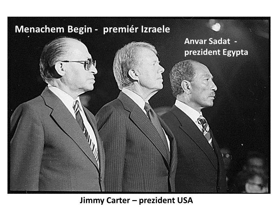 Menachem Begin - premiér Izraele Jimmy Carter – prezident USA Anvar Sadat - prezident Egypta