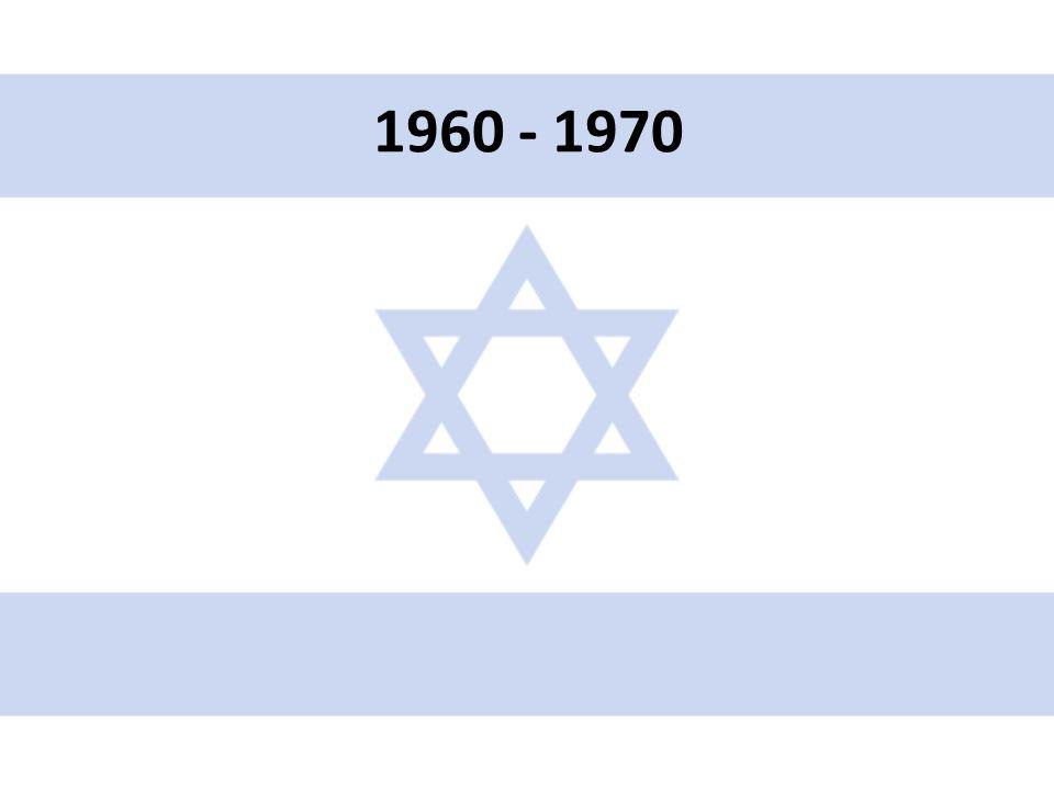 • Zatčení, soud a poprava Adolfa Eichmanna (Mosad) • Navázání úzkých vztahů s USA • Vzniká Organizace za osvobození Palestiny (OOP) a Al- Fatáh (Jásir Arafat) • 5.