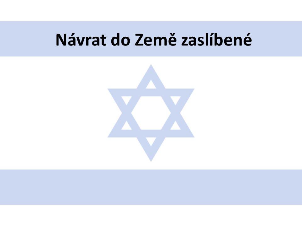 • Podle Tóry byla země izraelská Hospodinem přislíbena Abrahámovi a jeho potomkům jako Země zaslíbená • Roku 70 n.l.