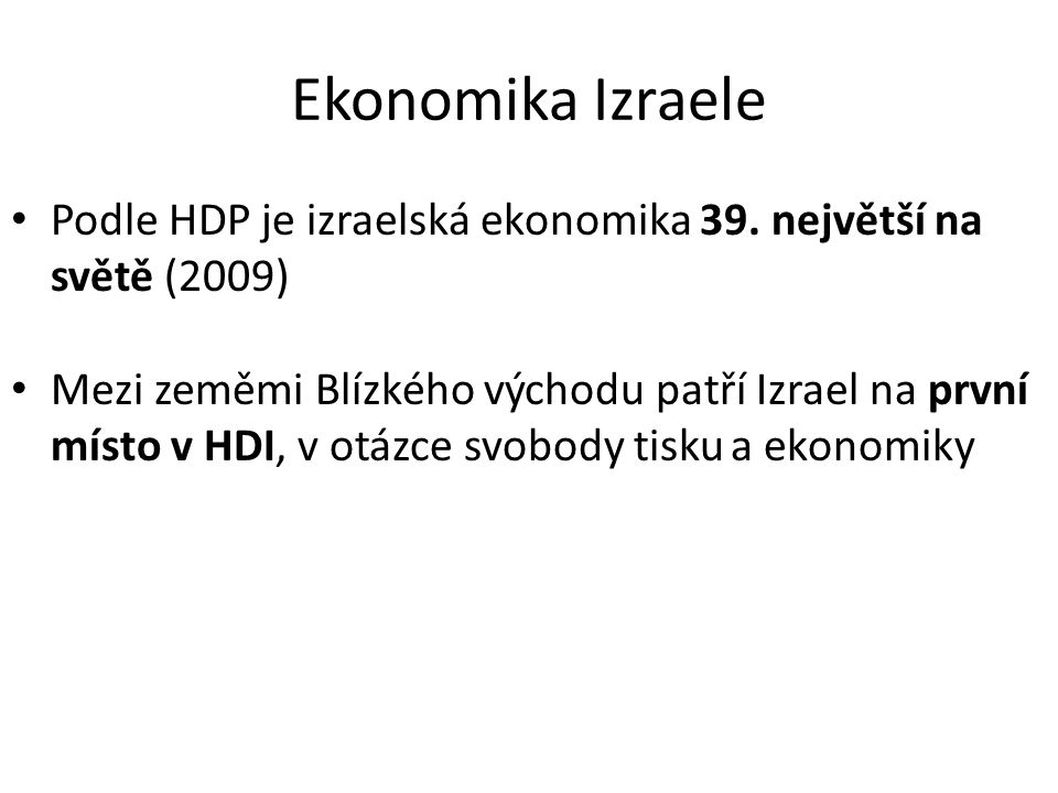 Zdroje: • GILBERT, Martin.Izrael: Dějiny. Praha : BB Art, 2002.