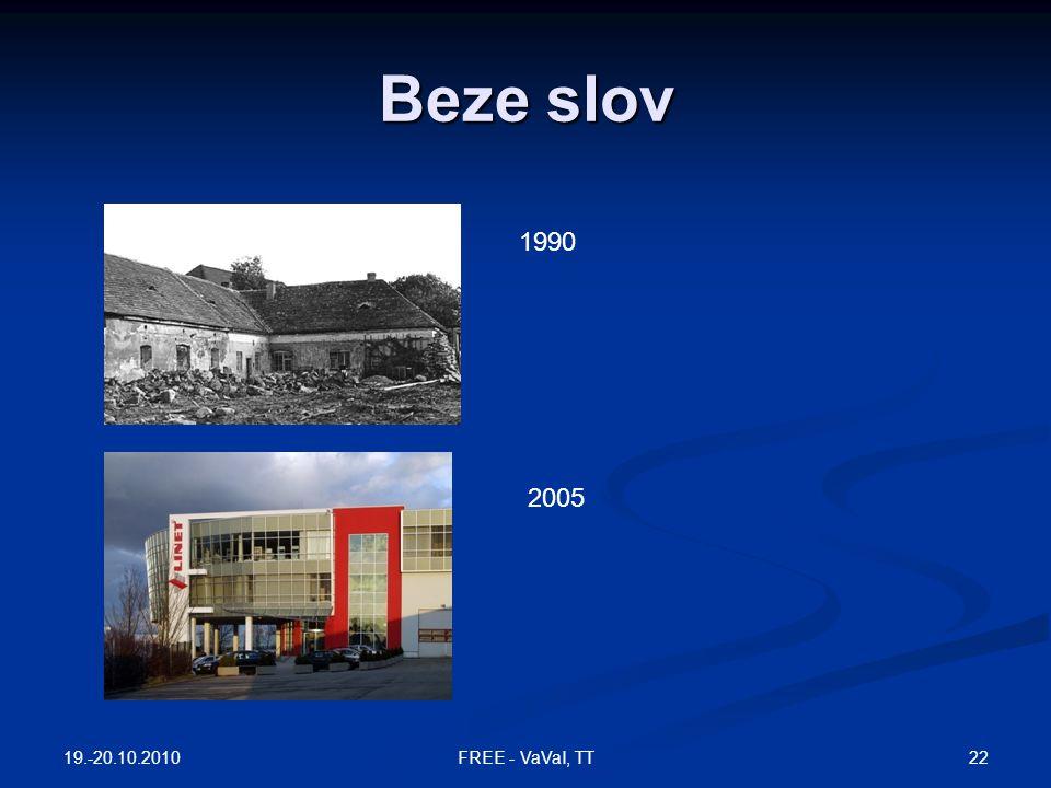 Beze slov 1990 2005 19.-20.10.2010 22FREE - VaVaI, TT