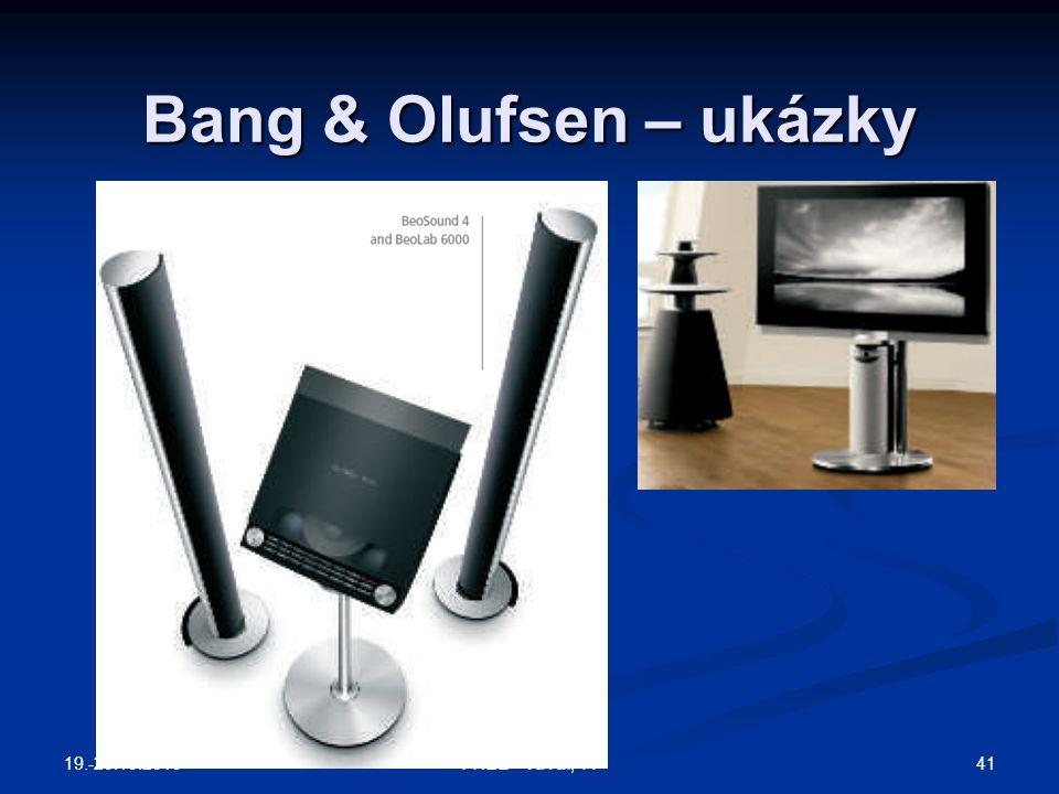 Bang & Olufsen – ukázky 19.-20.10.2010 41FREE - VaVaI, TT