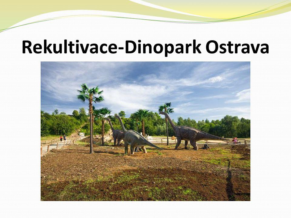 Rekultivace-Dinopark Ostrava
