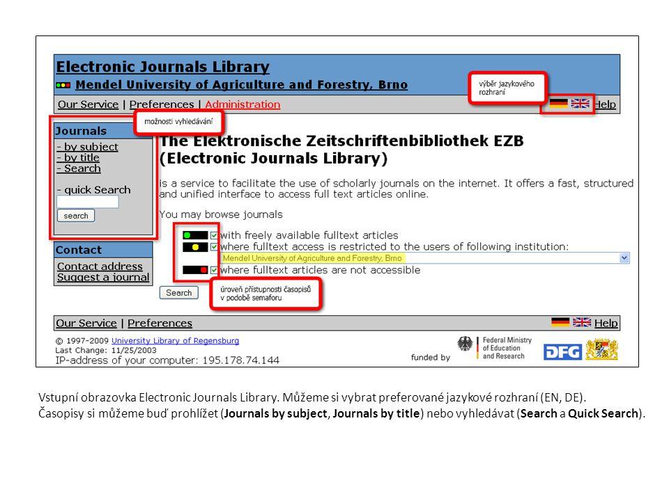 Vstupní obrazovka Electronic Journals Library. Můžeme si vybrat preferované jazykové rozhraní (EN, DE). Časopisy si můžeme buď prohlížet (Journals by