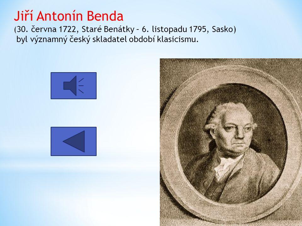Antonín Rejcha (26. února 1770, Praha – 28. května 1836, Paříž) byl český hudební skladatel, pedagog a hudební teoretik.