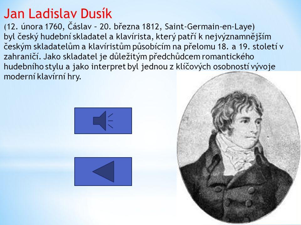 Jan Václav Stamic (19. června 1717 Německý Brod/ – 27. března 1757 Mannheim) byl český skladatel a houslista světového významu. Byl objevitel klasické