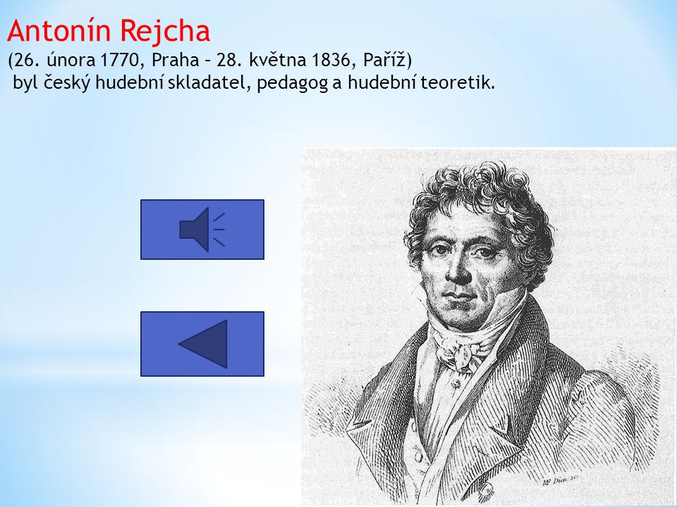 Jan Ladislav Dusík ( 12. února 1760, Čáslav – 20. března 1812, Saint-Germain-en-Laye) byl český hudební skladatel a klavírista, který patří k nejvýzna