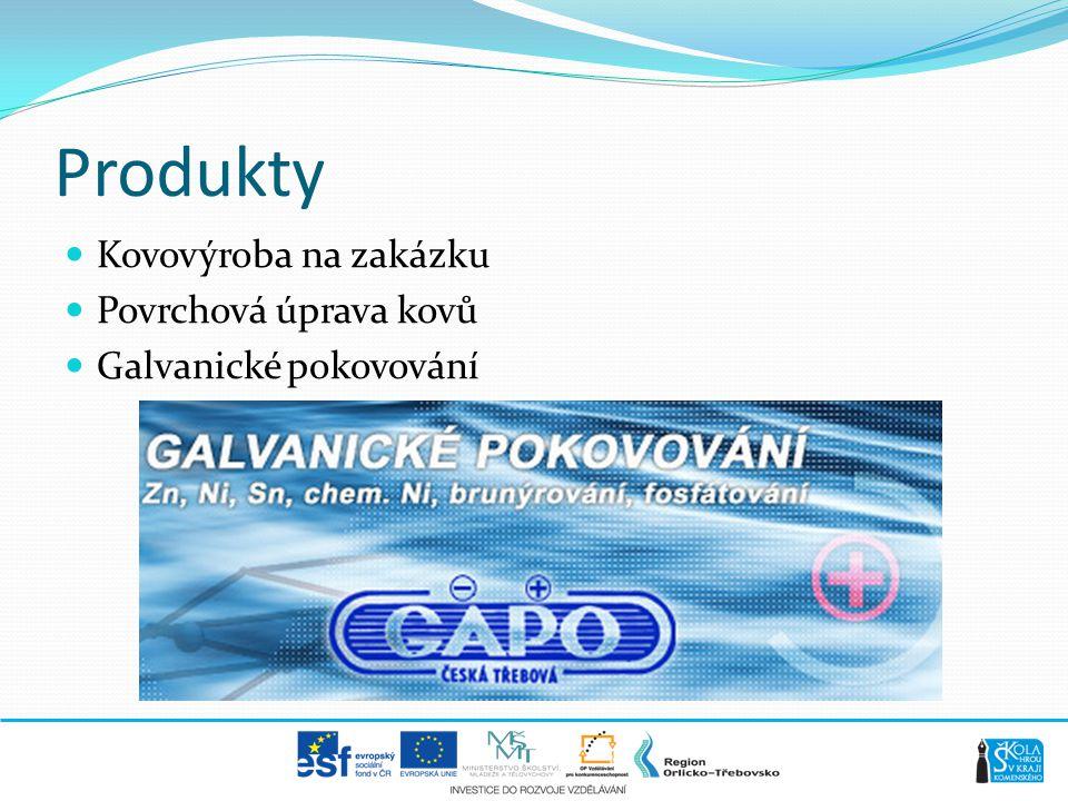 Produkty  Kovovýroba na zakázku  Povrchová úprava kovů  Galvanické pokovování