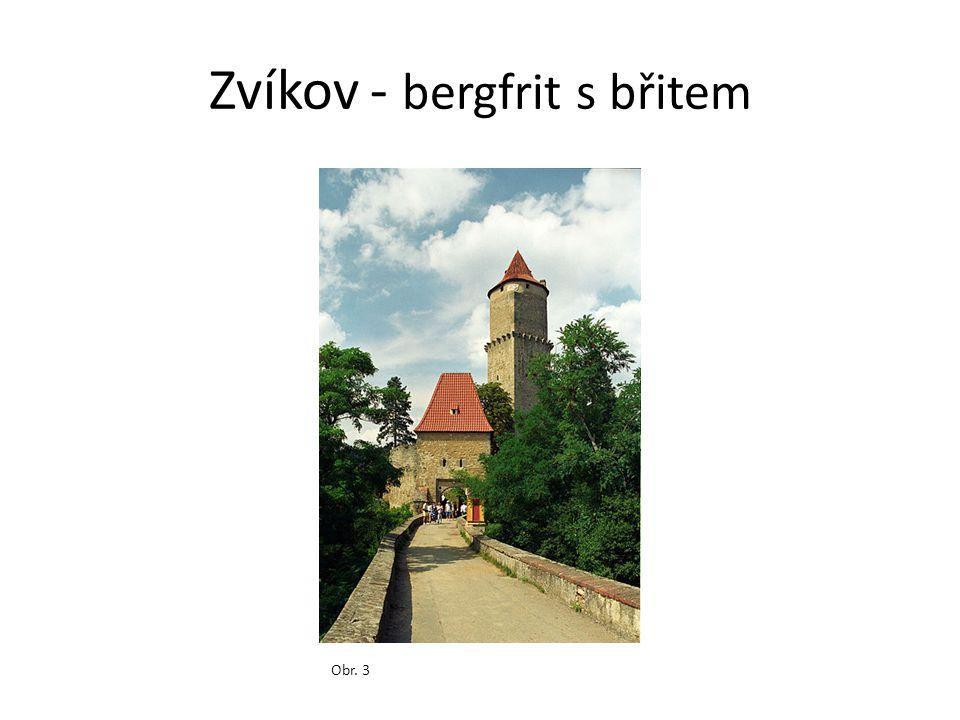 Zvíkov - bergfrit s břitem Obr. 3