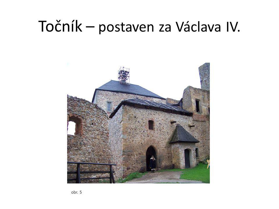Točník – postaven za Václava IV. obr. 5