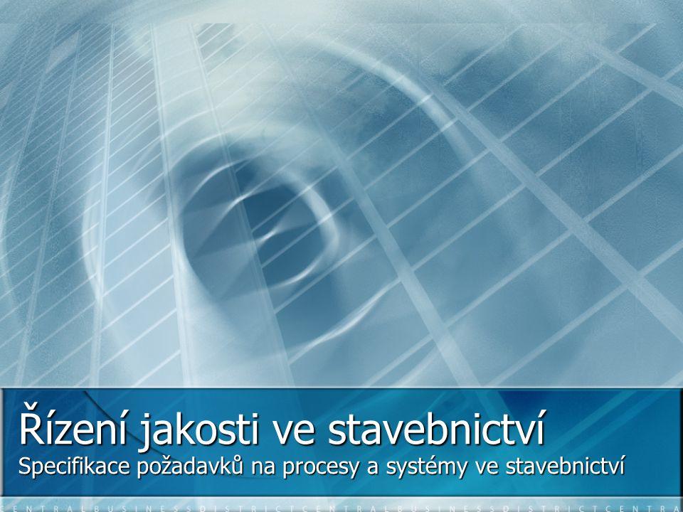 Specifikace požadavků na procesy a systémy ve stavebnictví