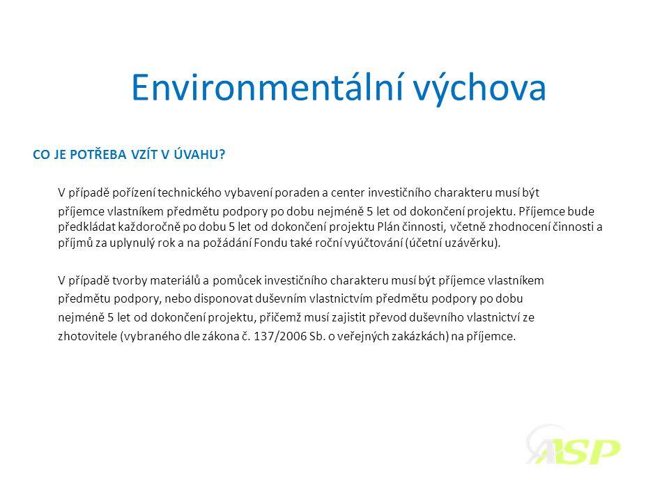 Environmentální výchova CO JE POTŘEBA VZÍT V ÚVAHU.