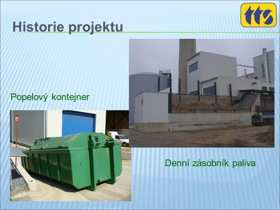 Historie projektu Popelový kontejner Denní zásobník paliva