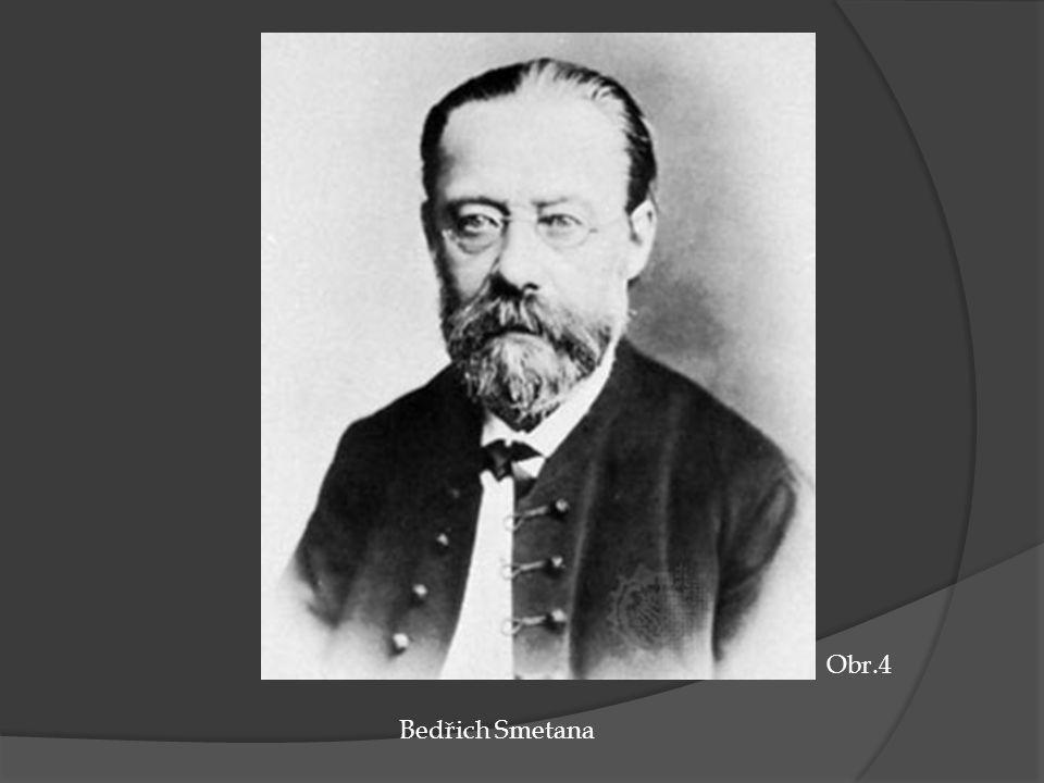 Obr.4 Bedřich Smetana