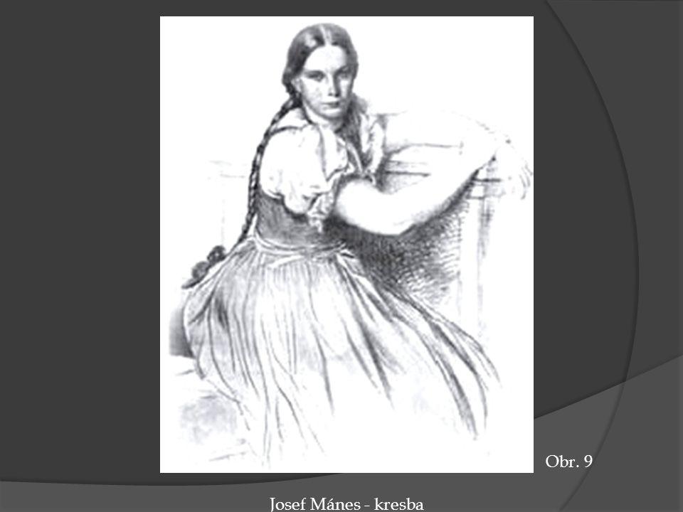 Obr. 9 Josef Mánes - kresba