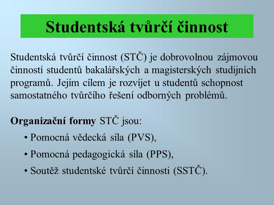 Studentská tvůrčí činnost Studentská tvůrčí činnost (STČ) je dobrovolnou zájmovou činností studentů bakalářských a magisterských studijních programů.