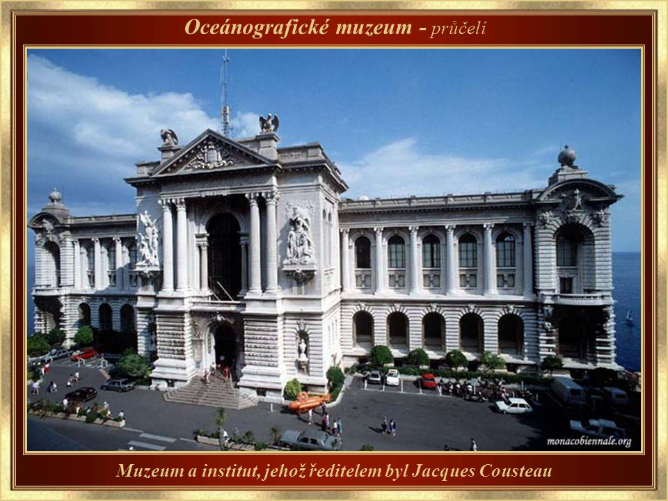 Postaveno v roce 1910, zakladatel kníže Albert I. Oceánografické muzeum