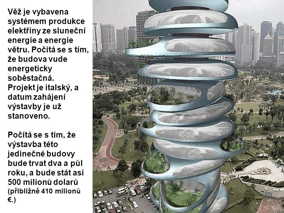 Věž je vybavena systémem produkce elektřiny ze sluneční energie a energie větru. Počítá se s tím, že budova vude energeticky soběstačná. Projekt je it