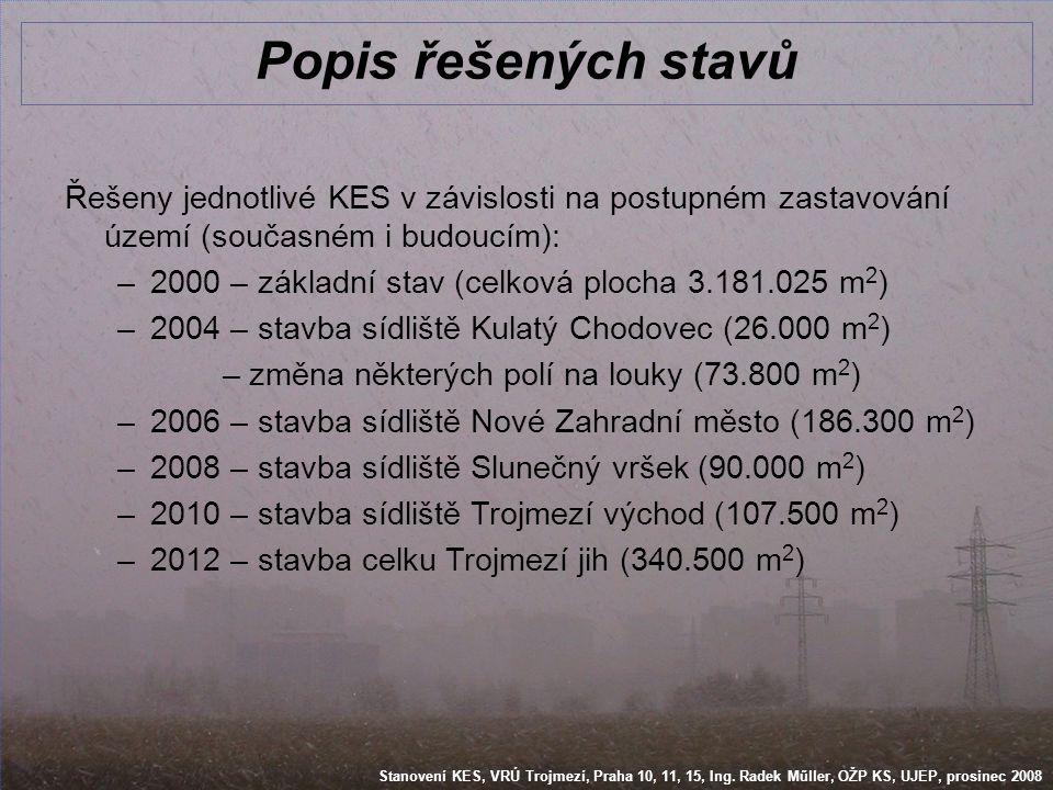 Stanovení KES, VRÚ Trojmezí, Praha 10, 11, 15, Ing.