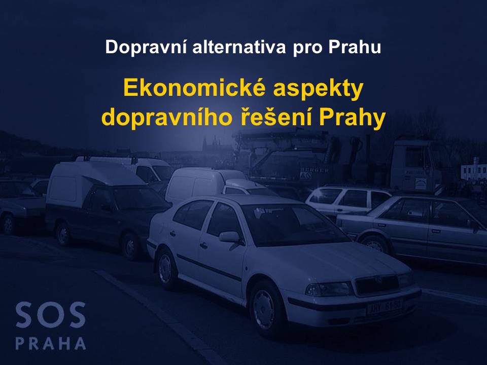 Dopravní alternativa pro Prahu Ekonomické aspekty dopravního řešení Prahy
