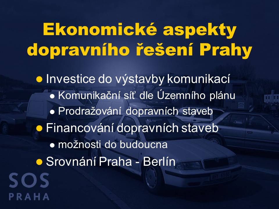  Investice do výstavby komunikací  Komunikační síť dle Územního plánu  Prodražování dopravních staveb  Financování dopravních staveb  možnosti do budoucna  Srovnání Praha - Berlín