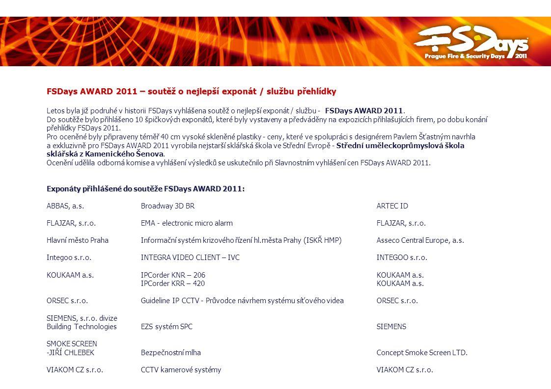 FSDays AWARD 2011 – oceněné exponáty / služby Hlavní ceny – bez určení dalšího pořadí Broadway 3D BRABBAS, a.s.