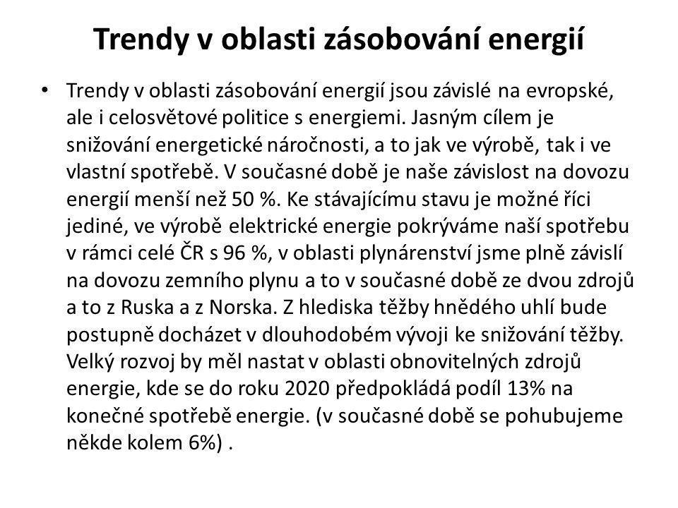Trendy v oblasti zásobování energií • Trendy v oblasti zásobování energií jsou závislé na evropské, ale i celosvětové politice s energiemi. Jasným cíl
