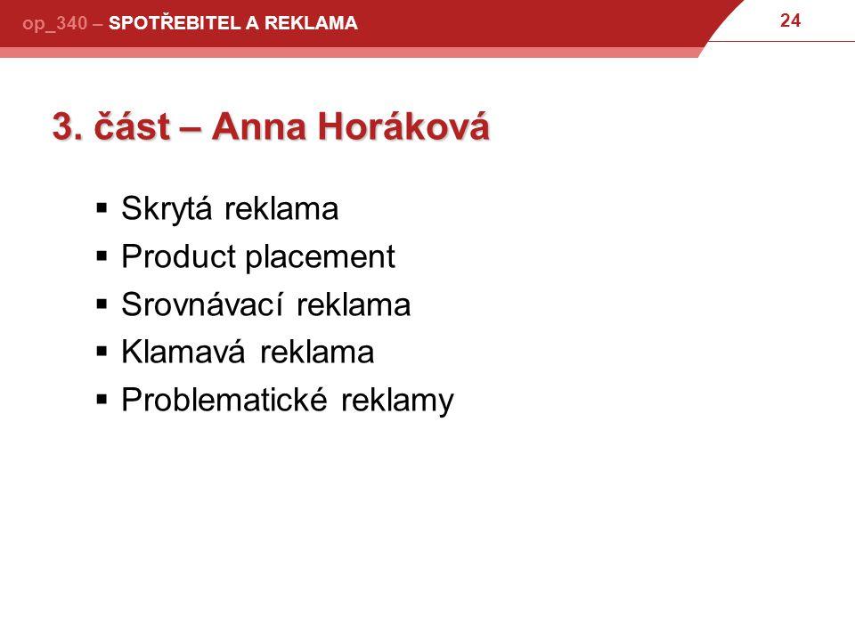 24 op_340 – SPOTŘEBITEL A REKLAMA 3.