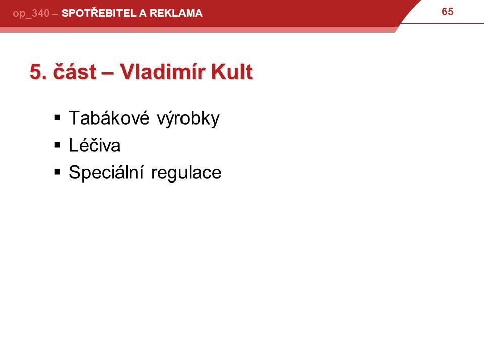 65 op_340 – SPOTŘEBITEL A REKLAMA 5.