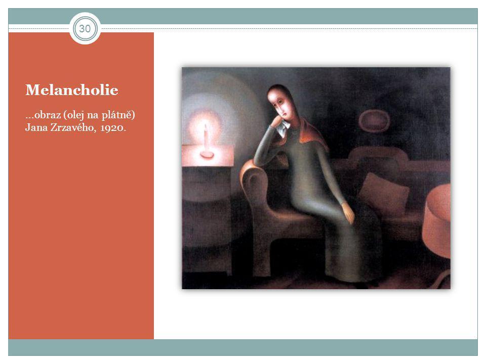Melancholie...obraz (olej na plátně) Jana Zrzavého, 1920. 30