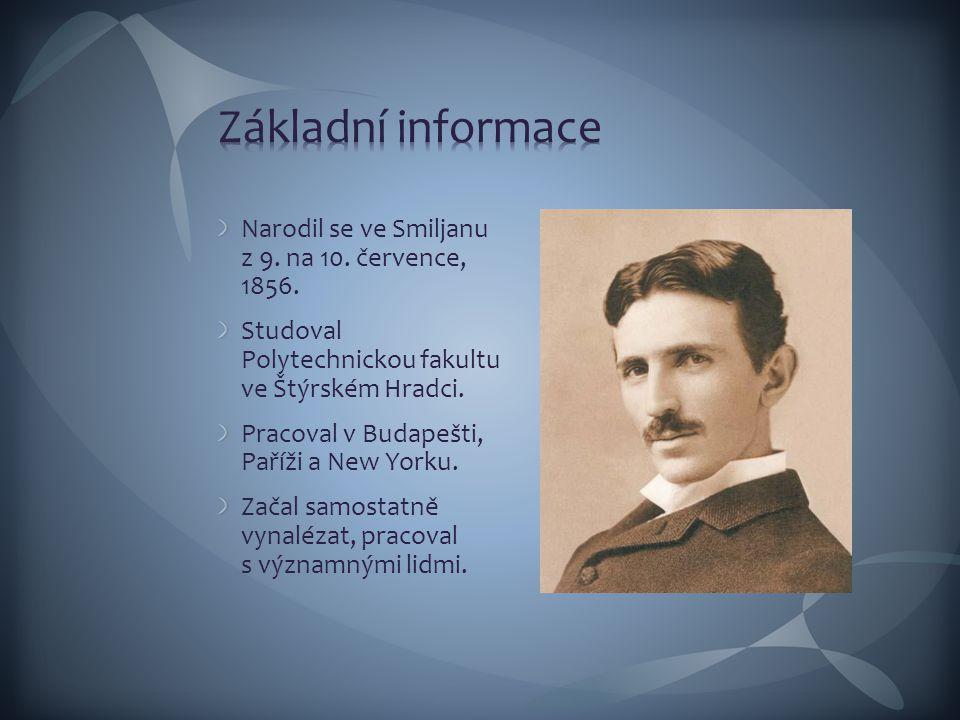 Narodil se ve Smiljanu z 9. na 10. července, 1856. Studoval Polytechnickou fakultu ve Štýrském Hradci. Pracoval v Budapešti, Paříži a New Yorku. Začal