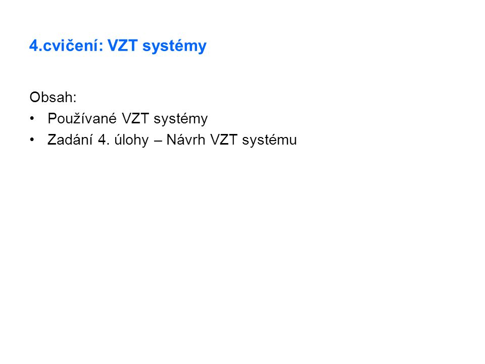 Systém s VAV boxy – systém s proměnným průtokem