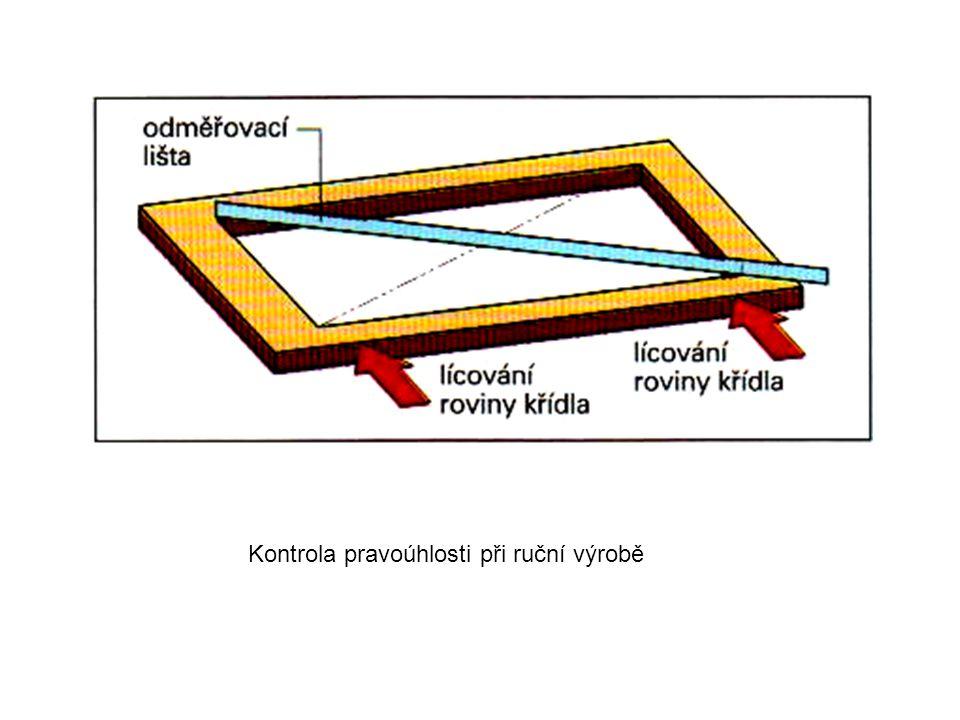 Kontrola pravoúhlosti při ruční výrobě
