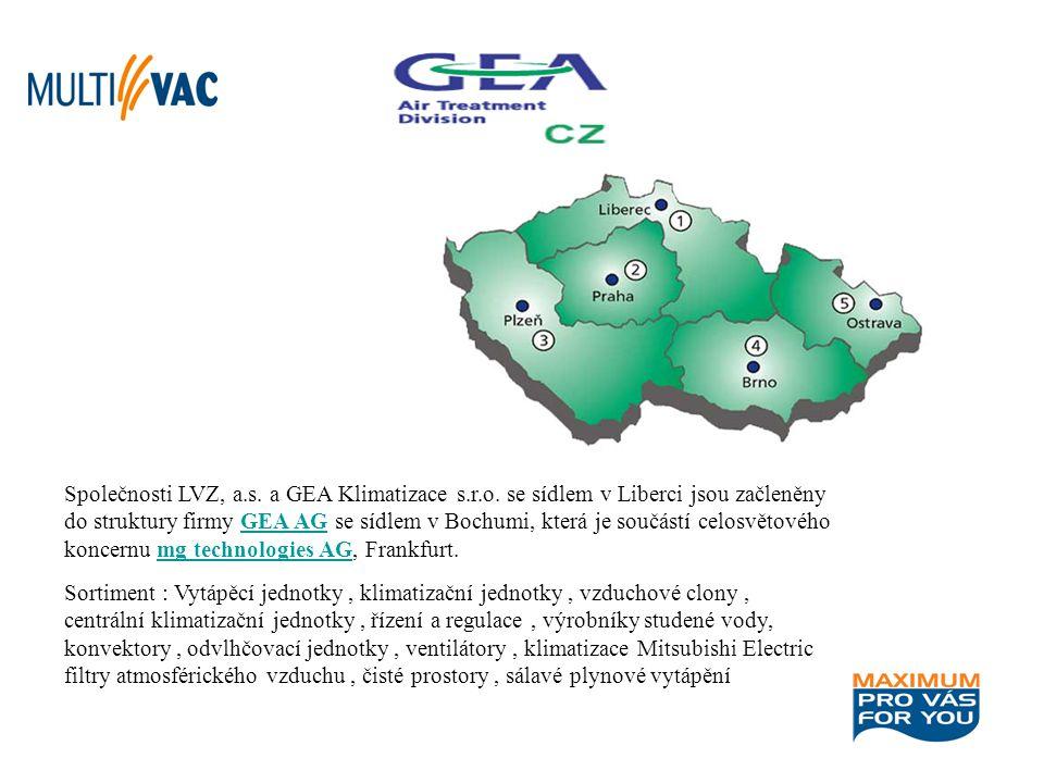 Společnosti LVZ, a.s. a GEA Klimatizace s.r.o. se sídlem v Liberci jsou začleněny do struktury firmy GEA AG se sídlem v Bochumi, která je součástí cel
