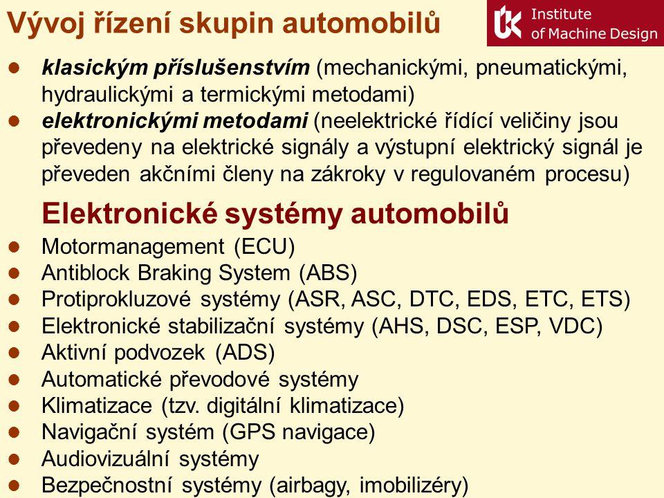 Vývoj řízení skupin automobilů  klasickým příslušenstvím (mechanickými, pneumatickými, hydraulickými a termickými metodami)  elektronickými metodami