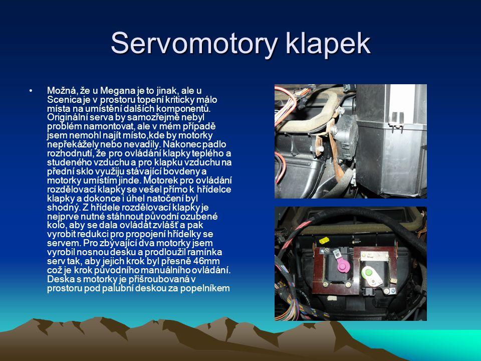 Servomotory klapek •Možná, že u Megana je to jinak, ale u Scenica je v prostoru topení kriticky málo místa na umístění dalších komponentů. Originální