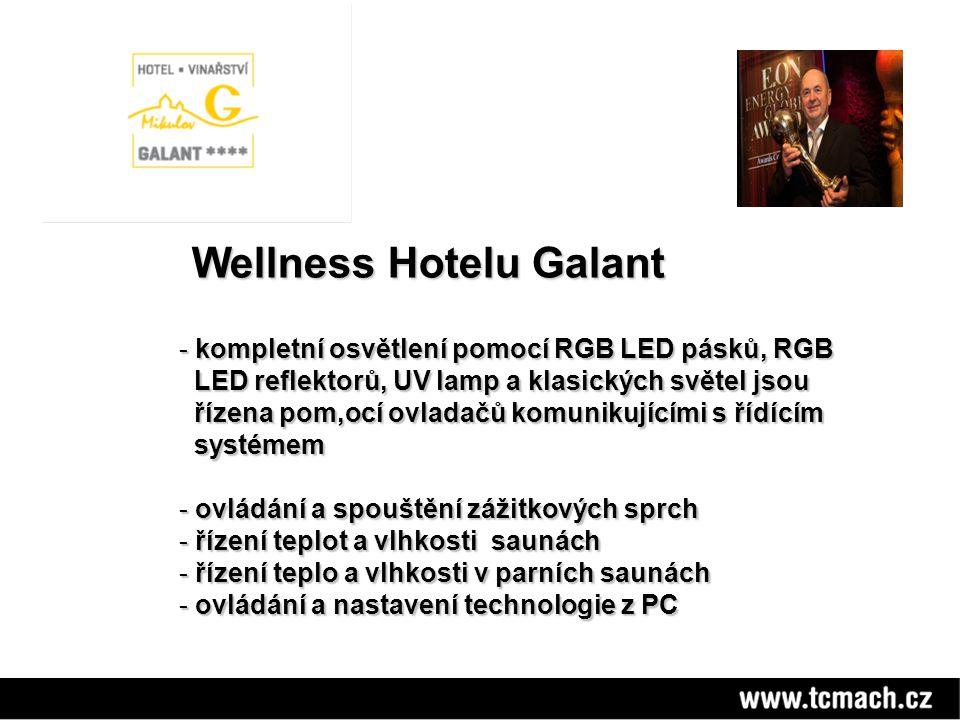 Wellness Hotelu Galant Wellness Hotelu Galant - kompletní osvětlení pomocí RGB LED pásků, RGB LED reflektorů, UV lamp a klasických světel jsou LED ref