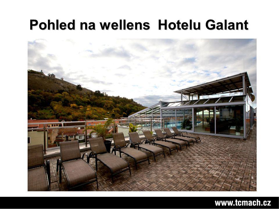 Pohled na wellens Hotelu Galant Pohled na wellens Hotelu Galant