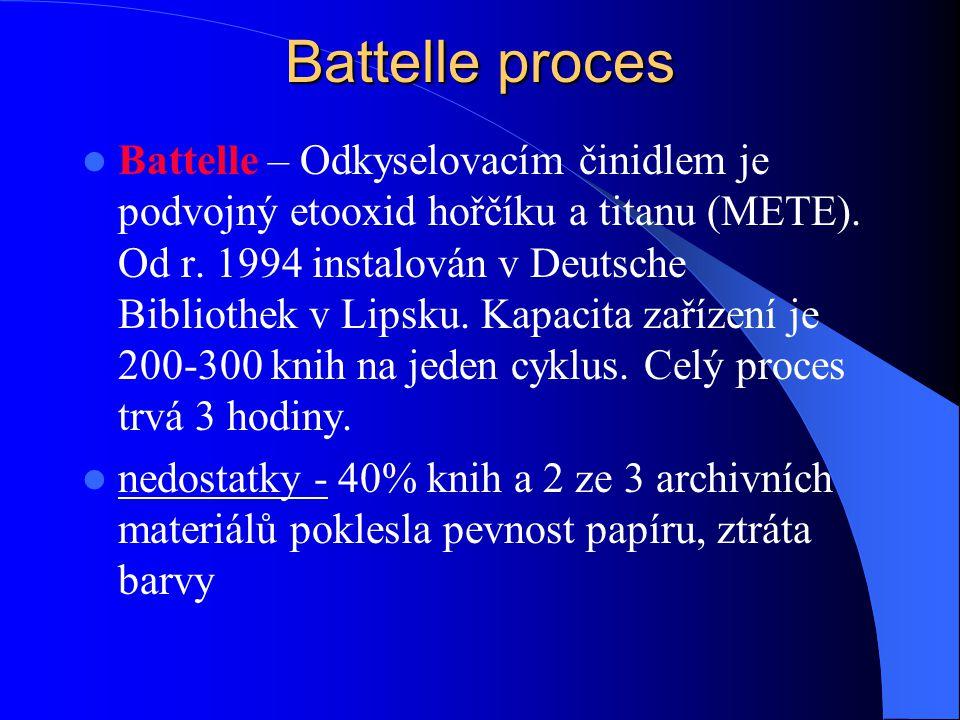 metody odkyselení – DEZ 1982  DEZ 1982 – neutralizačním činidlem je dietylzinek ((C 2 H 5 ) 2 Zn) v plynné formě. Výhodou této metody je odkyselování
