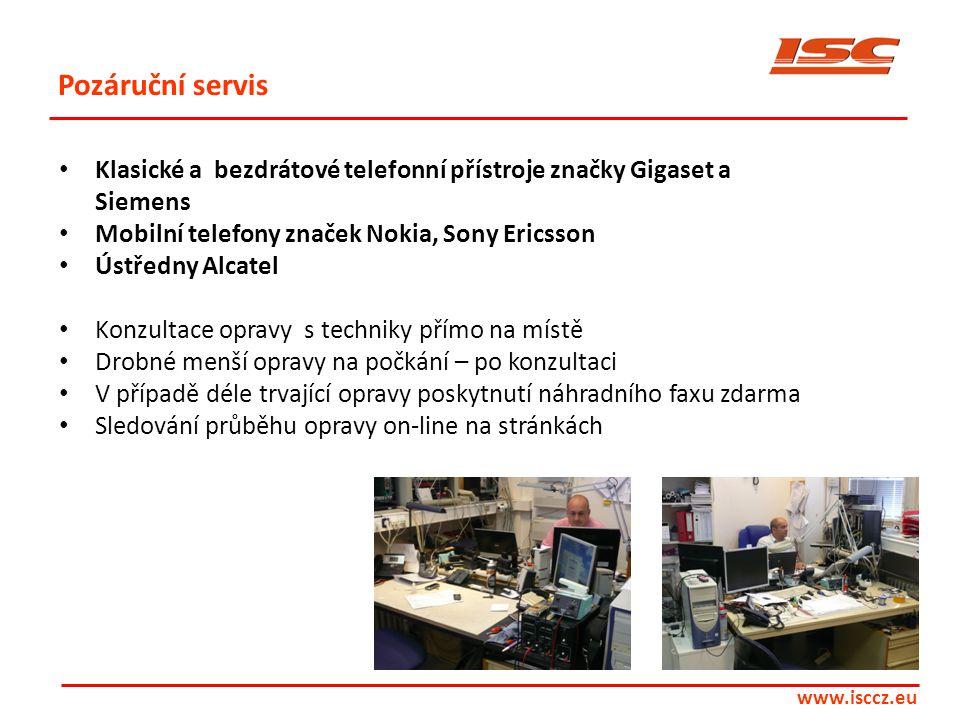 www.isccz.eu Pozáruční servis • Klasické a bezdrátové telefonní přístroje značky Gigaset a Siemens • Mobilní telefony značek Nokia, Sony Ericsson • Ús
