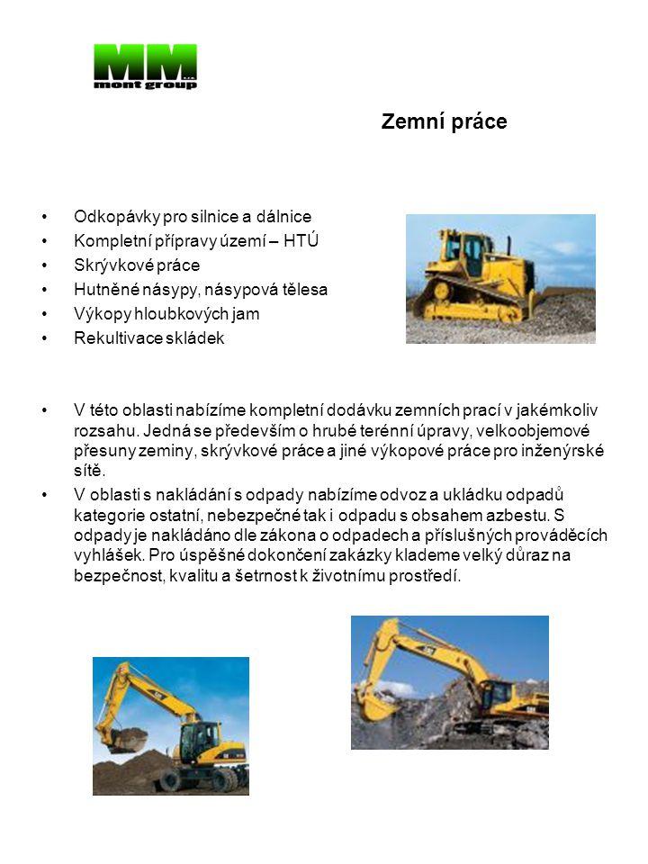 •Nákladní doprava •Kontejnerová doprava •Nadrozměrná přeprava •V oblasti dopravy a přepravy materiálů nabízíme ve spolupráci s firmou Autodoprava Veselý s.r.o.